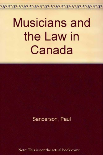 9780459372200: Musicians and the Law in Canada