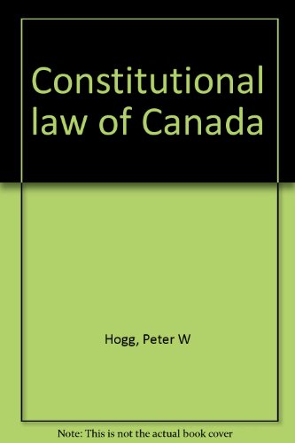9780459373702: Constitutional law of Canada