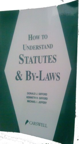 9780459553210: How to Understand Statutes and By-Laws