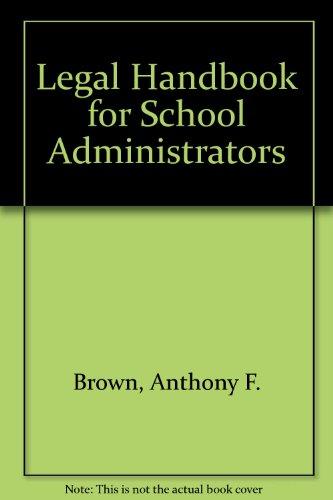 9780459556747: Legal Handbook for School Administrators