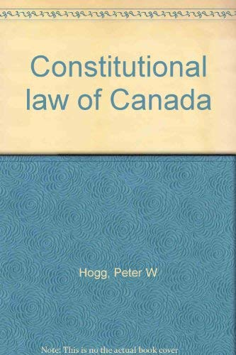 9780459556914: Constitutional law of Canada