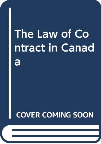 9780459557935: The Law of Contract in Canada