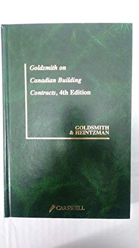 9780459559786: Goldsmith on Canadian Building Contracts