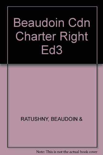 9780459560416: The Canadian Charter of Rights and Freedoms