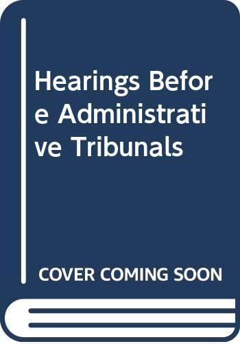 Hearings Before Administrative Tribunals: Sprague, James L.H.;
