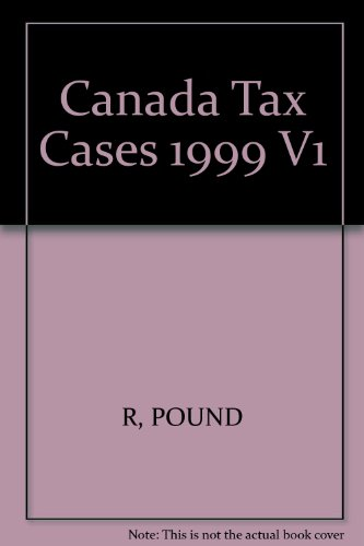 Canada Tax Cases 1999 V1: R, POUND