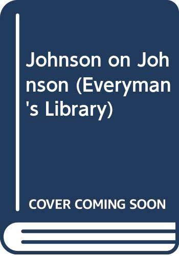 Johnson on Johnson: A Selection of the: Johnson, Samuel (edited