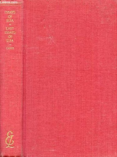 9780460000147: Essays of Elia and Last Essays of Elia (Everyman's Library)