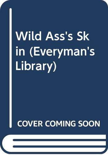 9780460000260: Wild Ass's Skin (Everyman's Library)