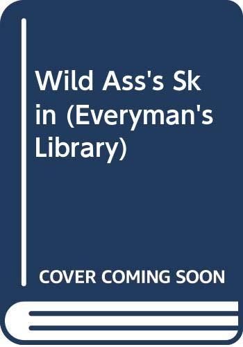 9780460000260: Wild Ass's Skin (Everyman's Library)