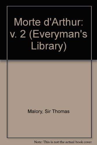 9780460000468: Morte d'Arthur, Le: Volume 2 (Everyman's Library)