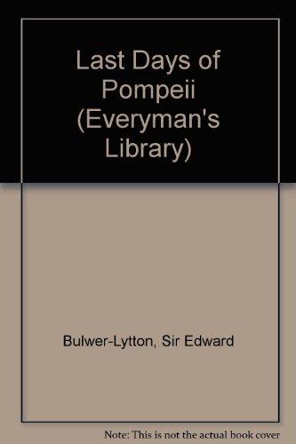 The Last Days of Pompeii: Lytton, Lord