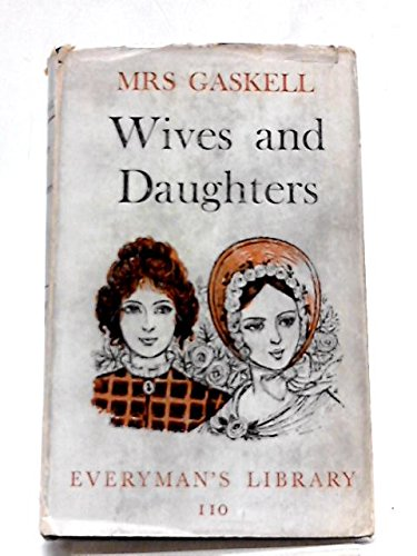 9780460001106: Wives and Daughters (Everyman's Library)