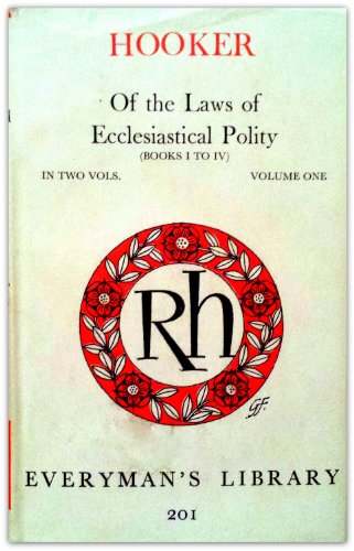 Of the Laws of Ecclesiastical Polity: v.: Hooker, Richard