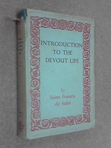 9780460003247: Introduction to the Devout Life (Everyman's Library)