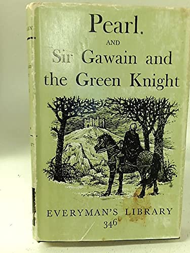 The Pearl; Sir Gawain And The Green Knight (Everyman's Library)