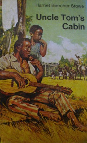 9780460003711: Uncle Tom's Cabin: Or, Life Among the Lowly (Everyman's Library)