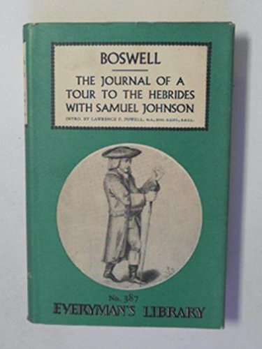 The Journal of a Tour to the Hebrides with Samuel Johnson (Everyman's Library No. 387) (0460003879) by James Boswell