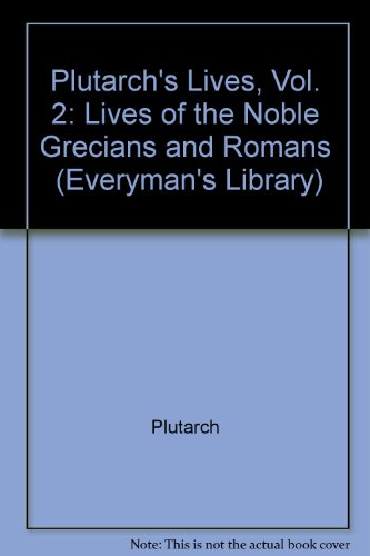 9780460004084: Plutarch's Lives (Everyman's Library)