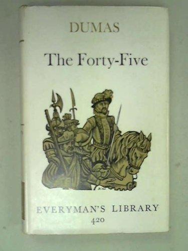 Forty-five Guardsmen (Everyman's Library): Alexandre Dumas