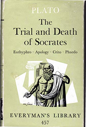 9780460004572: The Trial and Death of Socrates (Everyman's Library)
