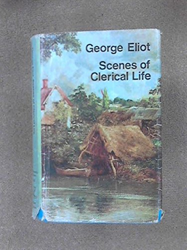 9780460004688: Scenes of Clerical Life