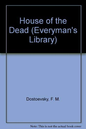 9780460005333: The House of the Dead (Everyman's Library)