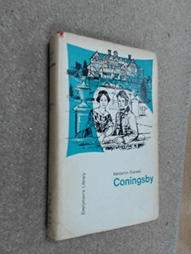 9780460005357: Coningsby (Everyman's Library)
