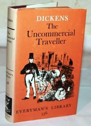 9780460005364: Uncommercial Traveller (Everyman's Library)