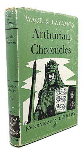 9780460005784: Arthurian Chronicles (Everyman's Library)