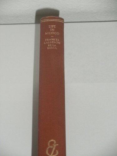 Life in Mexico (Everyman's Library, Vol. 664): Frances Calderà n