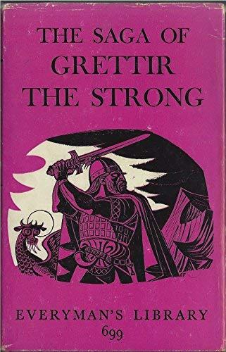 Saga of Grettir the Strong (Everyman's Library): Hight, G. H.