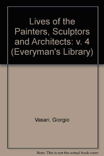 9780460007870: Lives of the Painters (Everyman's Library, Vol. 4)