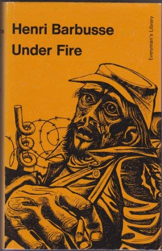 9780460007986: Under Fire (Everyman's Library)