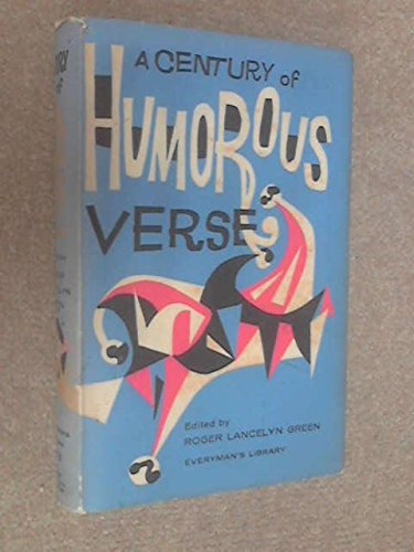 A Century of Humorous Verse (Everyman's Library): Green, Roger Lancelyn