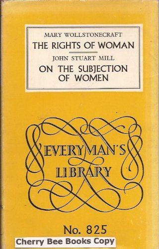 9780460008259: A Vindication of the Rights of Woman (Everyman's Library)