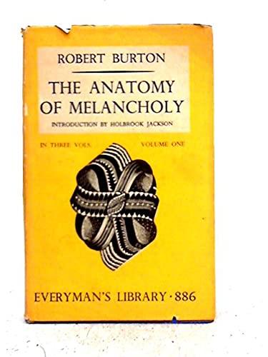 9780460008860: Anatomy of Melancholy: v. 1 (Everyman's Library)