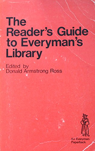Reader's Guide to Everyman's Library: Ross, Donald Armstrong