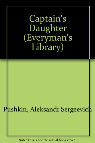 The Captain's Daughter and Other Stories (Everyman's: Pushkin, Alexander