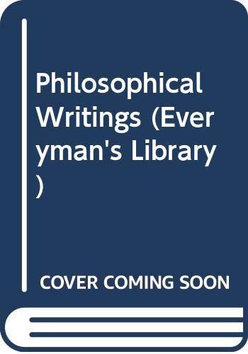 9780460009058: Philosophical Writings (Everyman's Library)