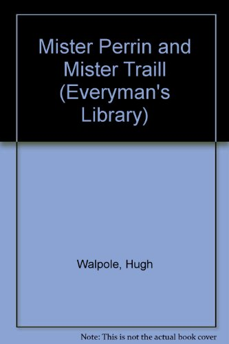 9780460009188: Mister Perrin and Mister Traill (Everyman's Library)