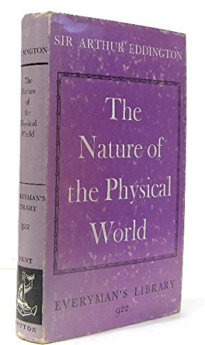 9780460009225: Nature of the Physical World (Everyman's Library)