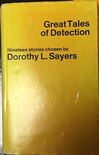 9780460009287: Great Tales of Detection (Everyman's Library)