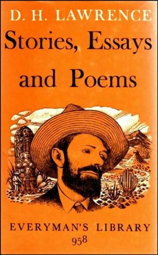 Stories, Essays and Poems (Everyman's Library): Lawrence, D. H.