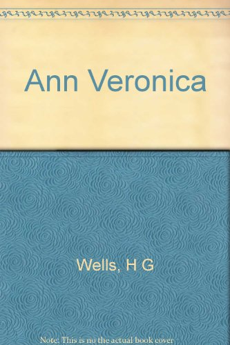9780460009775: Ann Veronica (Everyman's Library)