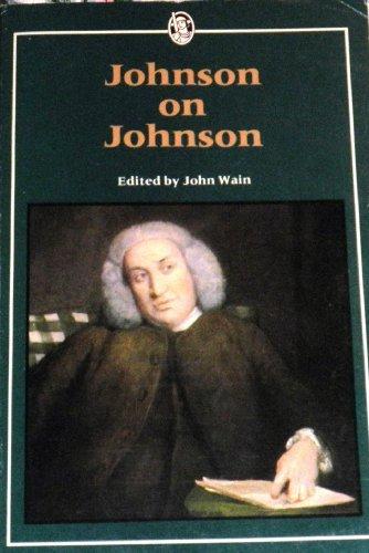 Johnson on Johnson: A Selection of the: Johnson, Samuel; John