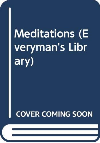 9780460010092: Meditations (Everyman Paperbacks)