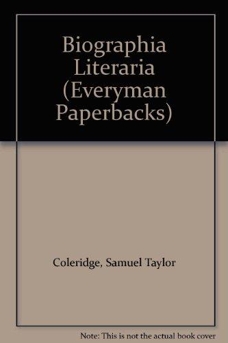 9780460010115: Biographia Literaria (Everyman Paperbacks)