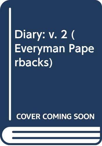 9780460010542: Diary: v. 2 (Everyman Paperbacks)
