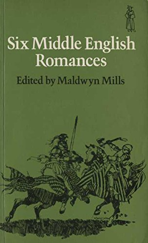 9780460010900: Six Middle English Romances (Everyman Paperbacks)